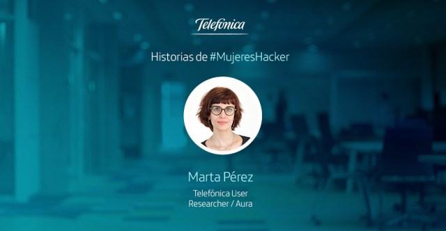 Marta Pérez, una de nuestras #MujeresHacker de Telefónica