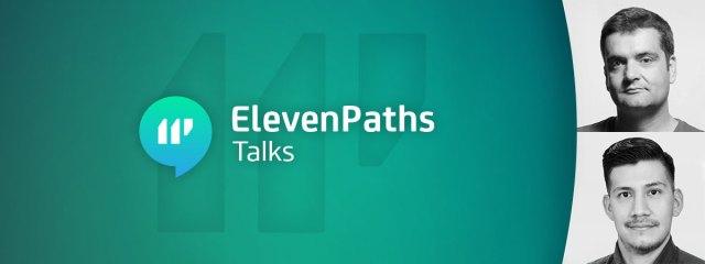 Imagen ElevenPaths Talks: Las fuerzas de seguridad y el cibercrimen webinar de ciberseguridad