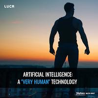 "AI: A very ""human"", technology"