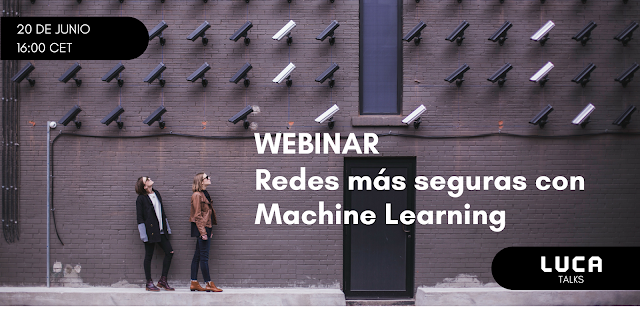 Webinar: redes más seguras con Machine Learning