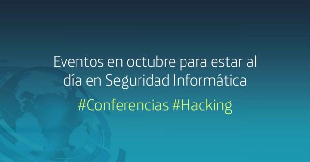 eventos en octubre para estar al día en seguridad informática imagen
