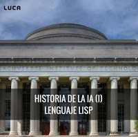 Historia de la IA: John McCarthy y el lenguaje de programación LISP