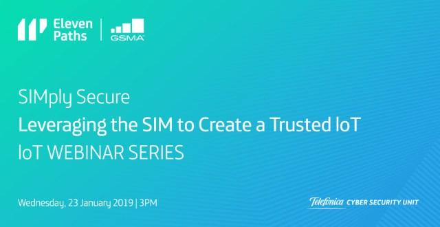 Webinar sobre GSMA IoT: SIM-ply Secure - Aprovechando la SIM para crear un IO de confianza imagen