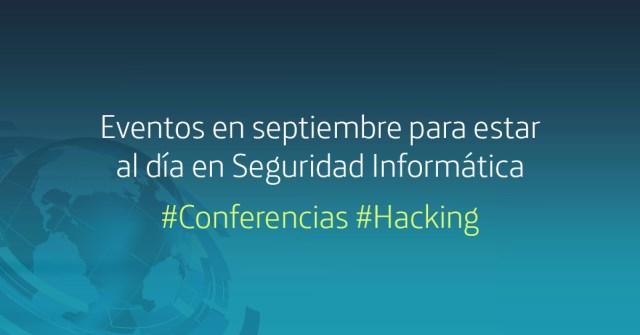 eventos en septiembre para estar al día en seguridad informática imagen
