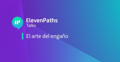 ElevenPath Talks webinar el arte del engaño imagen