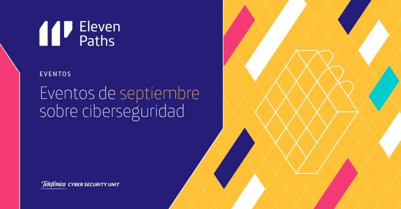Eventos en los que participa ElevenPaths en septiembre