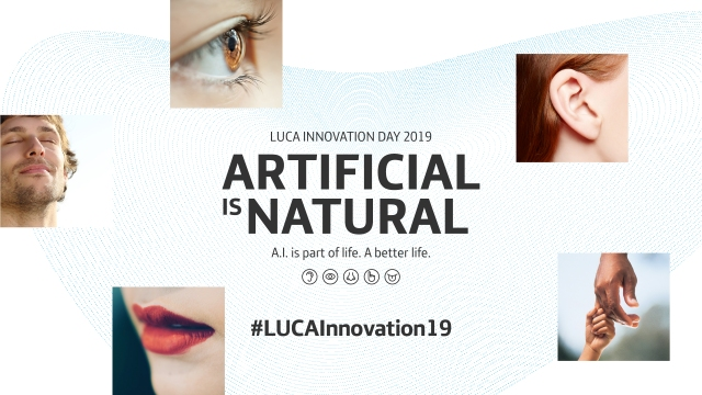 LUCA Innovation Day 2019: Artificial is natural.