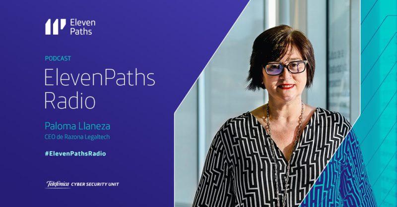 ElevenPaths Radio 1x07 - Entrevista a Paloma Llaneza
