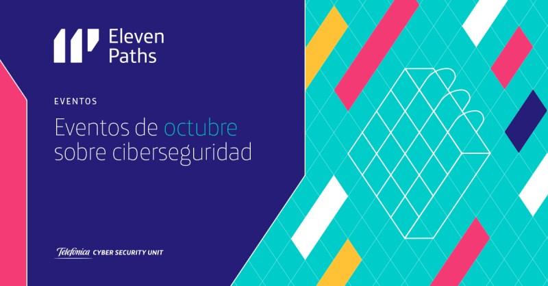 Eventos en los que participa ElevenPaths en octubre