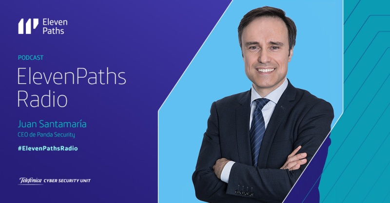 ElevenPaths Radio – 1×11 Entrevista a Juan Santamaría