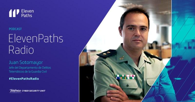 ElevenPaths Radio - Entrevista a Juan Sotomayor