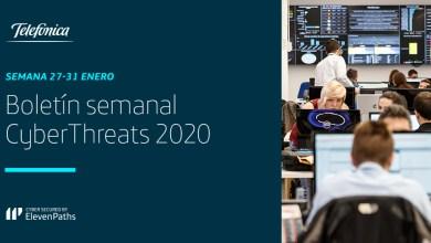 Boletín semanal CyberThreats 2020 27-31 enero