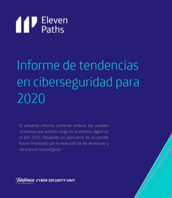 Informe de tendencias en ciberseguridad para 2020