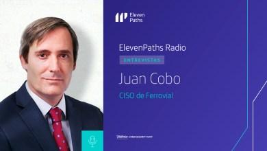ElevenPaths Radio - Entrevista a Juan Cobo