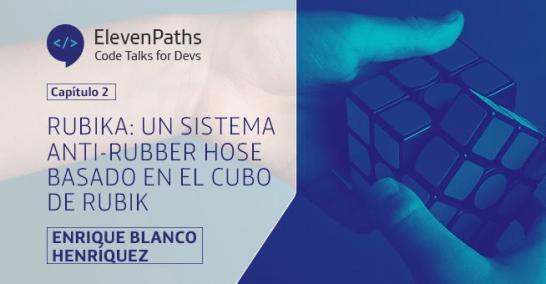 Rubika: un sistema Anti-Rubber Hose basado en el cubo de Rubik