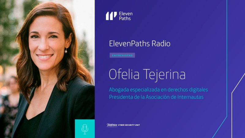ElevenPaths Radio – 2×05 Entrevista a Ofelia Tejerina