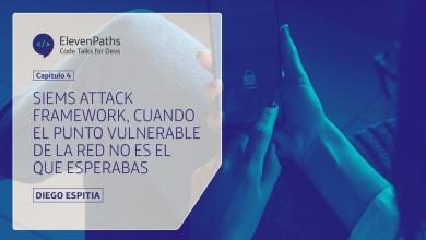 #CodeTalks4Devs – SIEMs Attack Framework, cuando el punto vulnerable de la red no es el que esperabas…