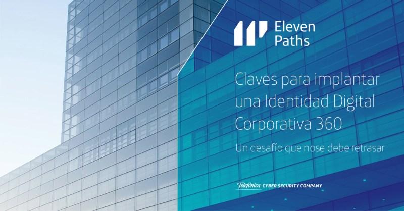 Claves para implantar una Identidad Digital Corporativa 360