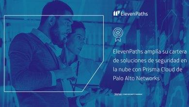 ElevenPaths amplía su cartera de soluciones de seguridad en la nube con Prisma Cloud de Palo Alto Networks