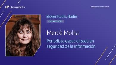 ElevenPaths Radio 3×07 – Entrevista a Mercè Molist