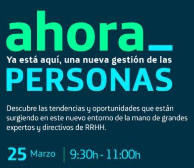 Evento online Ahora_Personas, 25 de marzo de 2021